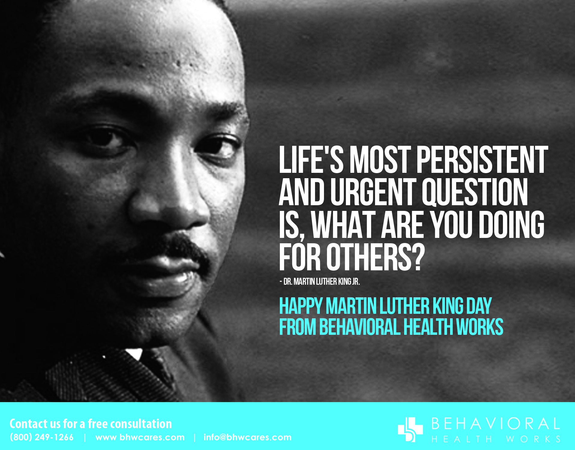 Happy Martin Luther King Day Behavioral Health Works
