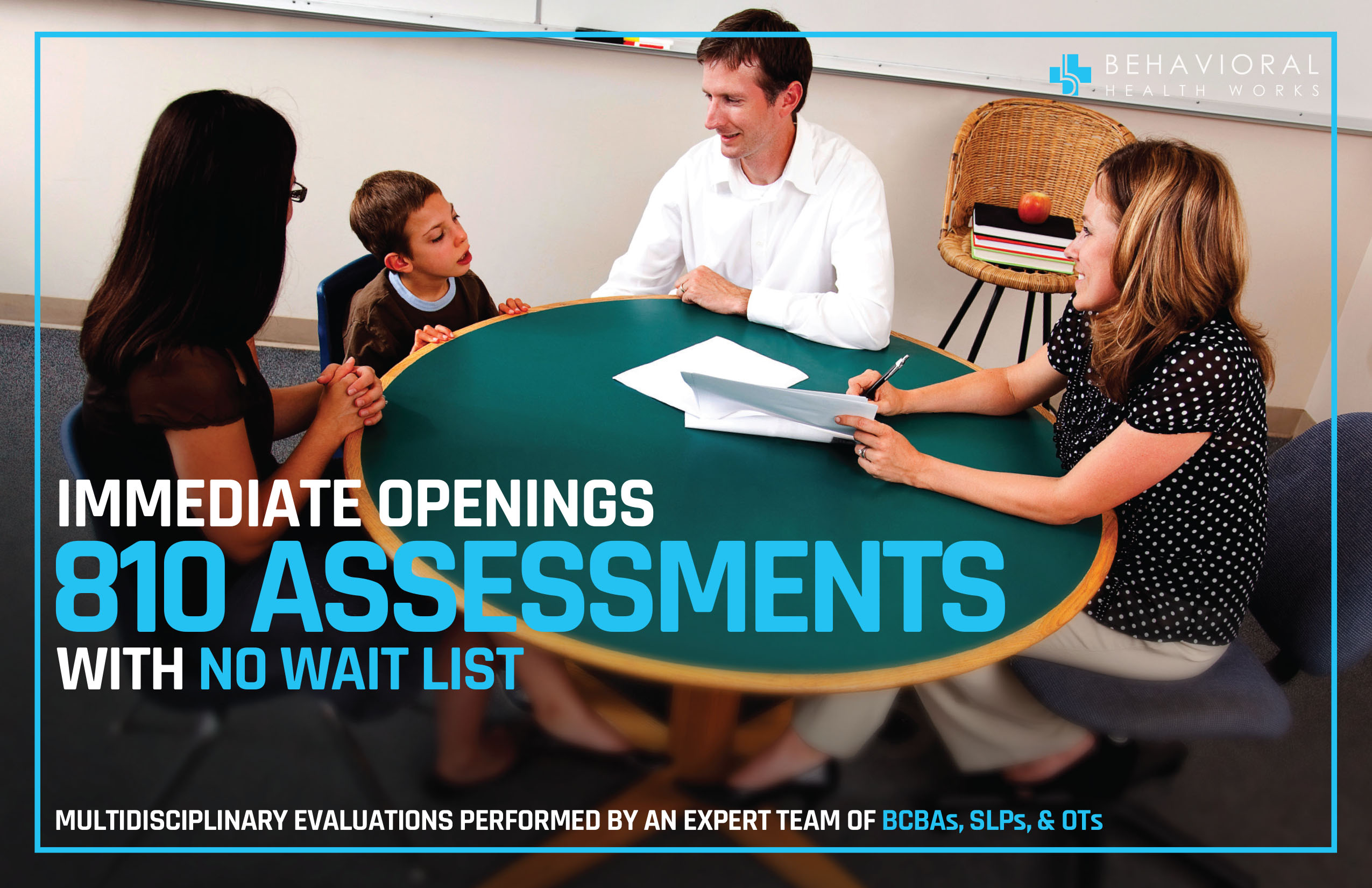 810 Assessments with immediate openings