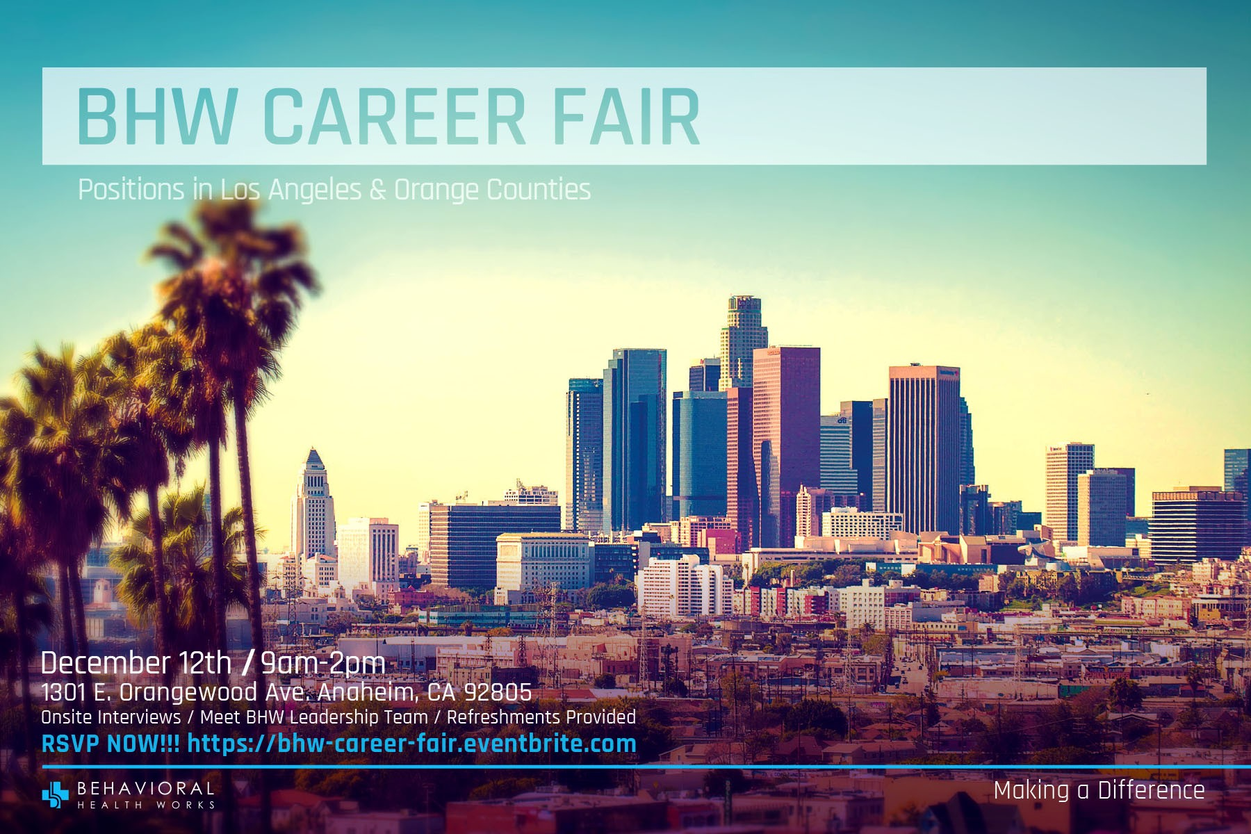 BHW Career Fair for the greater Los Angeles & Orange County area.