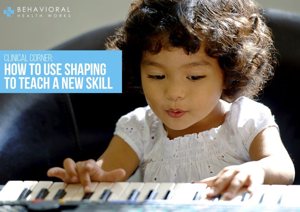 Shaping New Skill Piano