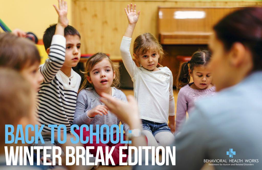 Back to School Winter Break