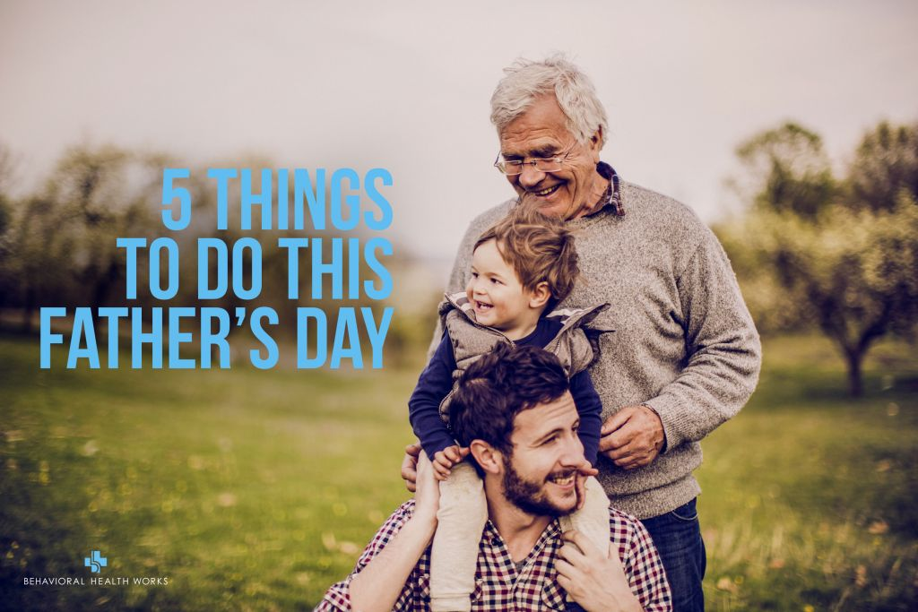 5 Thing to do this Father's Day
