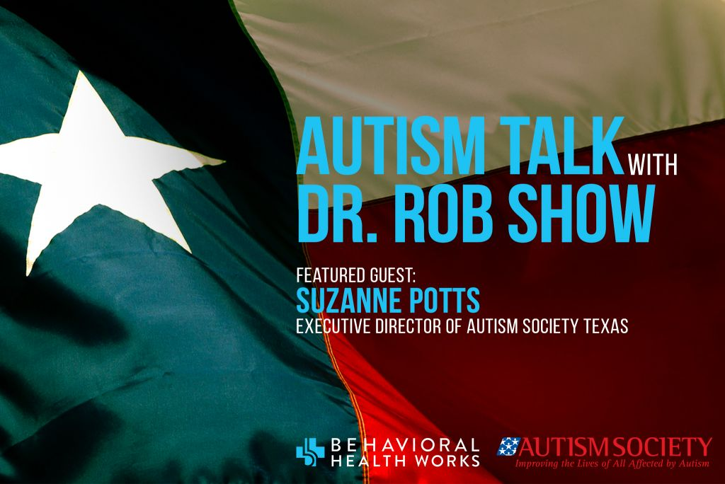 Suzanne Potts interview with Dr. Rob about Hurricane Harvey and its effects on the Autism community