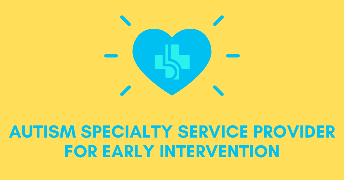 Specialty Service Provider for Early Intervention